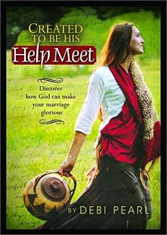 Created to Be His Help Meet, by Debi Pearl