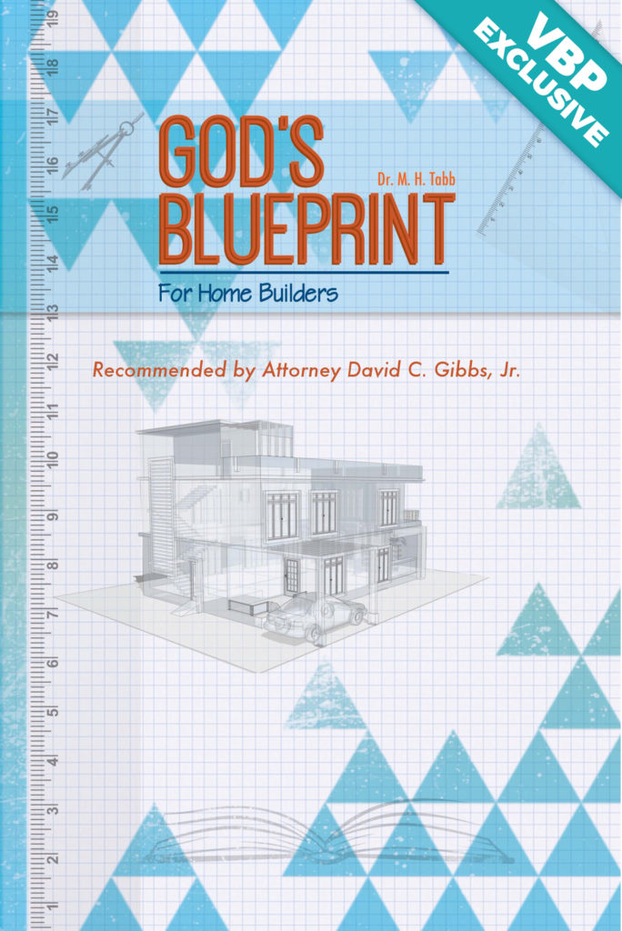 God's Blueprint for Home Builders
