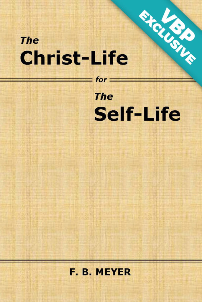 The Christ-life for the Self-life