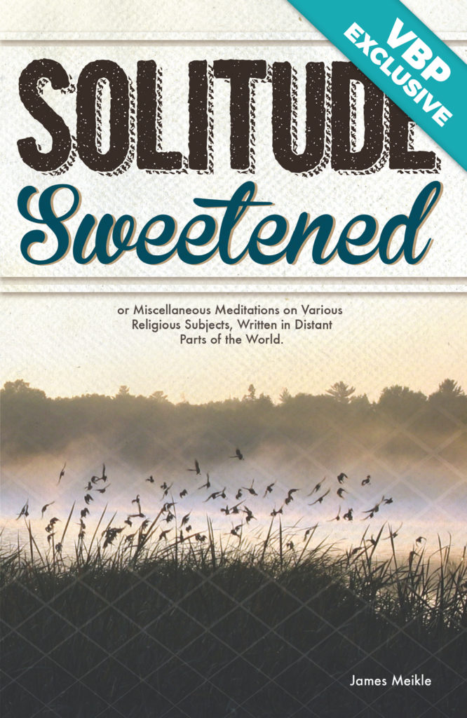 Solitude Sweetened