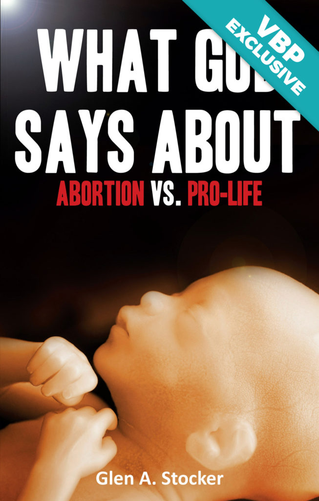 What God Says About Abortion vs Pro-life