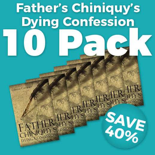 Father's Chiniquy Dying Confession Wholesale
