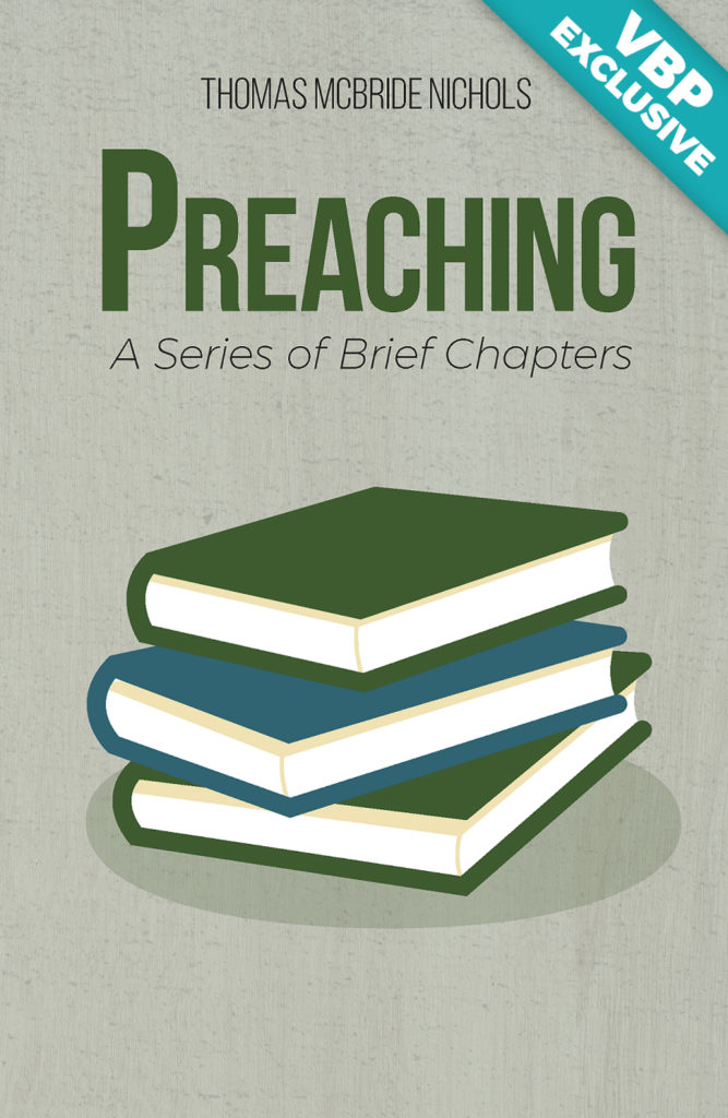 Preaching: A Series of Brief Chapters