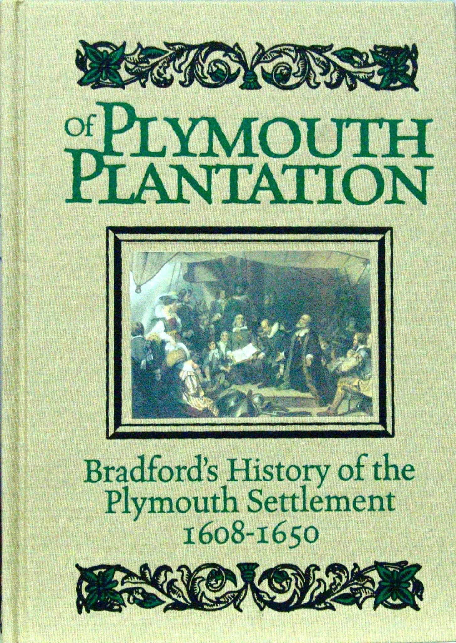 william bradford of plymouth plantation analysis essay Of plymouth plantation by william bradford rebecca beatrice brooks december 12, 2012 august 19, 2018 1 comment on of plymouth plantation by william bradford mayflower pilgrim william bradford wrote a detailed manuscript describing the pilgrim's experiences in the new world, now known as of plymouth plantation , between the years 1630 and 1651.