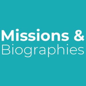 Missions and Biographies Category