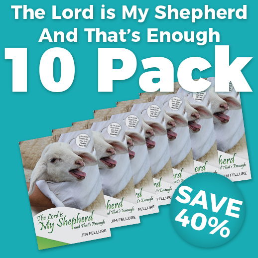 The Lord is My Shepherd and That's Enough 10 Pack
