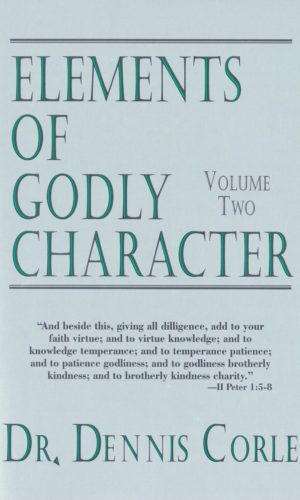 Elements of Godly Character–Volume Two