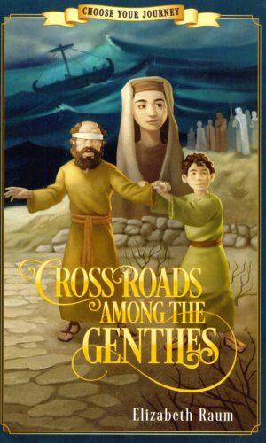 Crossroads Among the Gentiles