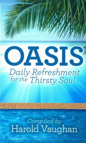 Oasis: Daily Refreshment for the Thirsty Soul