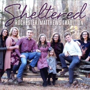 Sheltered | Rochester/Matthews Tradition