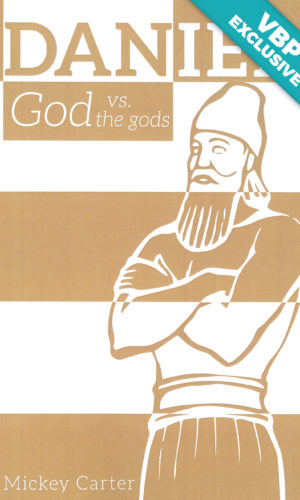 Daniel: God vs. the gods