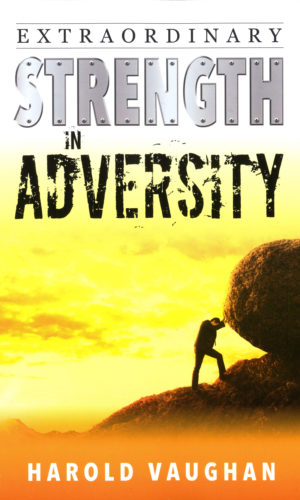Extraordinary Strength in Adversity