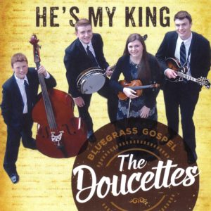 He's My King | The Doucettes