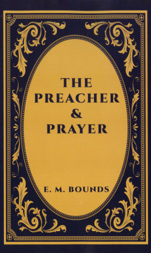 The Preacher and Prayer