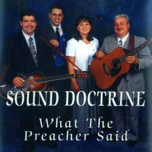 Sound Doctrine—What the Preacher Said