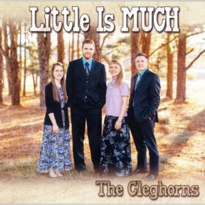 Little is Much—by the Cleghorn Family