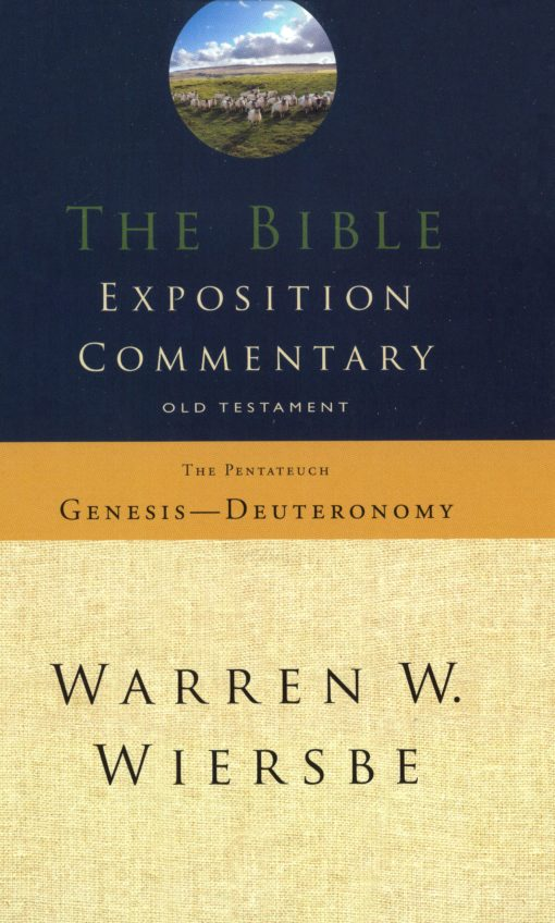 The Bible Exposition commentary Gen-deut