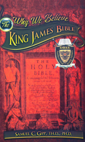 Why We Believe the King Jame Bible