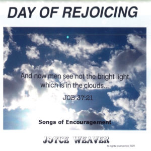 Day of Rejoicing by Joyce Weaver
