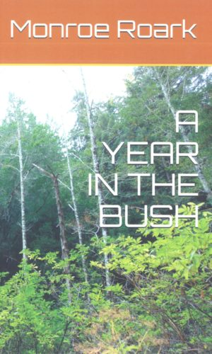 A Year in the Bush