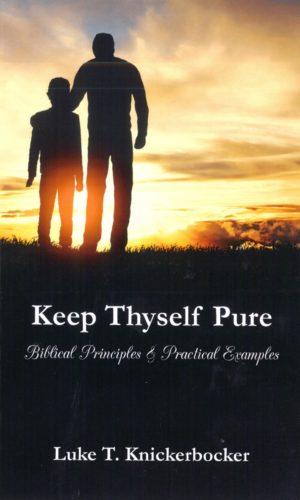 Keep Thyself Pure