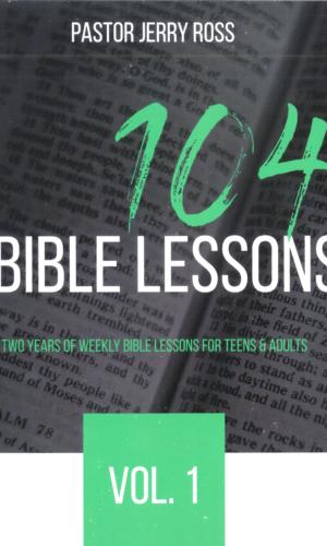 104 Bible Lessons Vol. 1